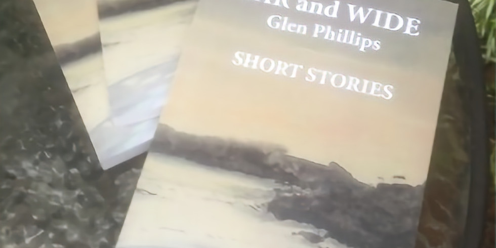 Book Launch - 'Far and Wide' by Glen Phillips