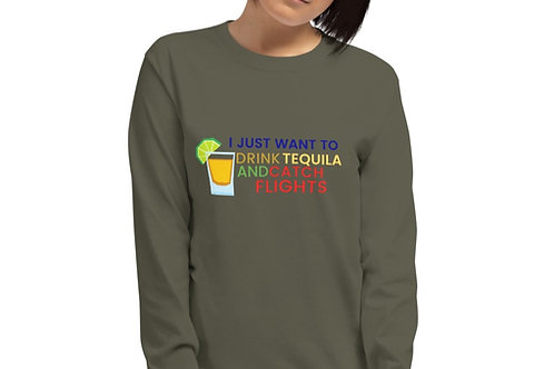 Tequila and Flights Long Sleeve Shirt
