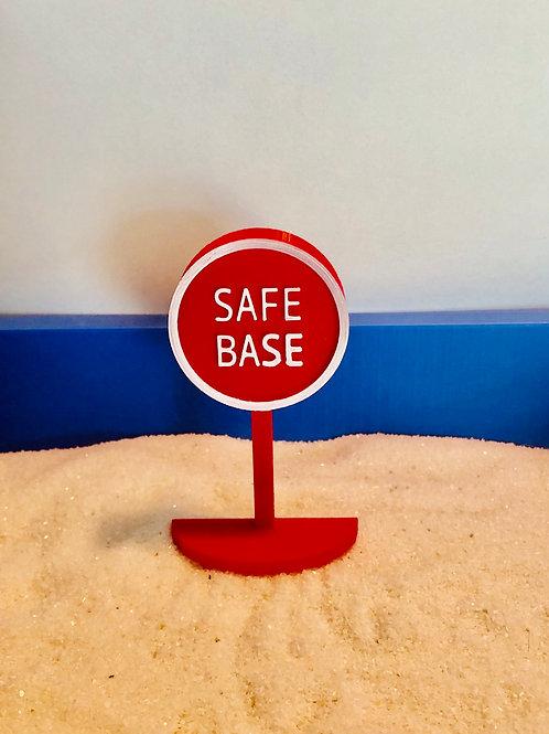 Safe Base Sign