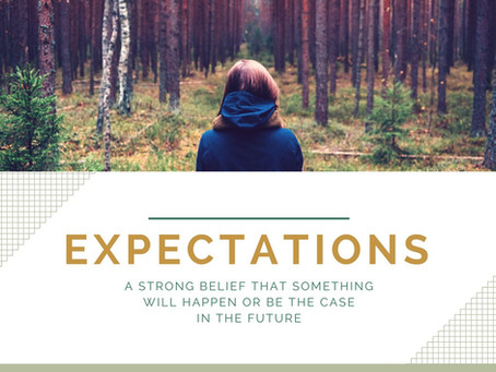 Are Your Expectations Hurting or Helping?