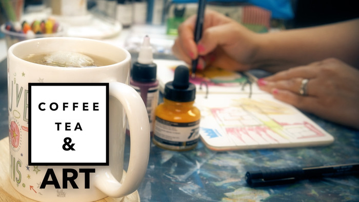 Coffee Tea & Art #7 (On a Budget)