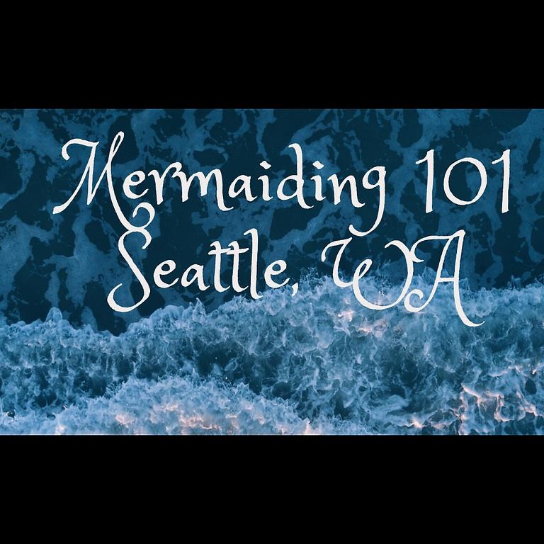 Intro to Mermaiding - Seattle
