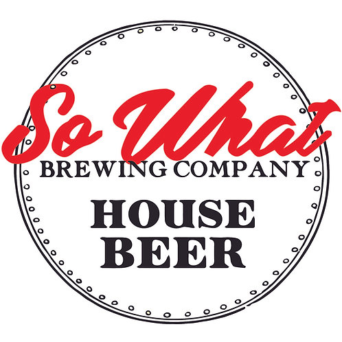 'House Beer' - So What Brewing Co. - Mixed Culture Pale - 4.1%