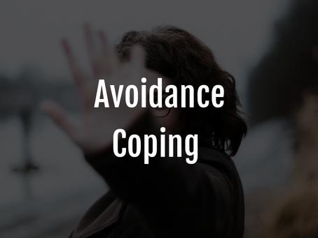 Avoidance Coping