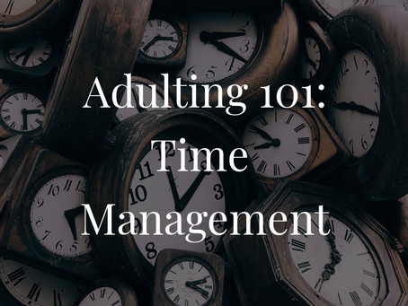 Adulting 101 – Time Management