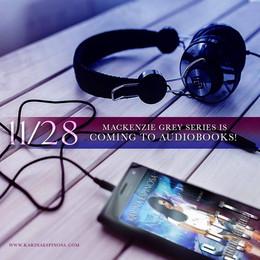 Mackenzie Grey is coming to audio!