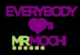 everybody loves mr mochi