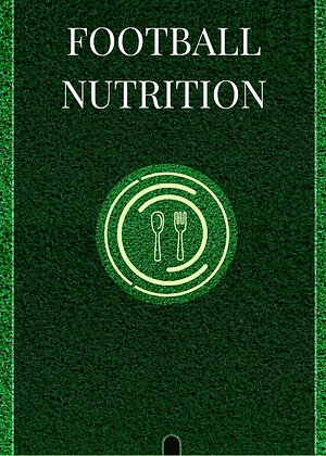Football Nutrition Plan