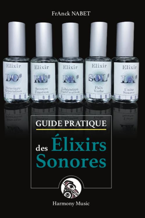 Guide Pratique des Elixirs Sonores