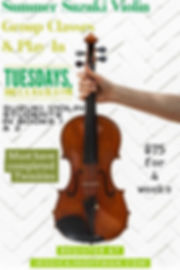Summer Suzuki Violin Group Classes 2020.