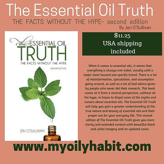 The Essential Oil Truth 2nd edition