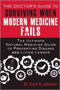 Dr's Guide to Surviving When Modern Medicine Fails