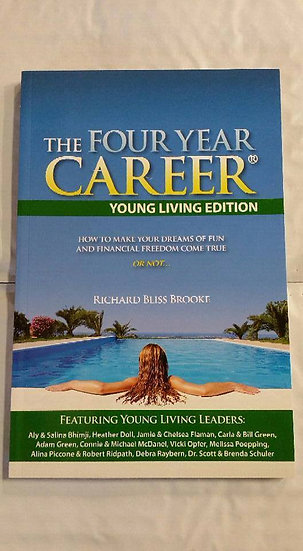 The Four Year Career - Young Living Edition