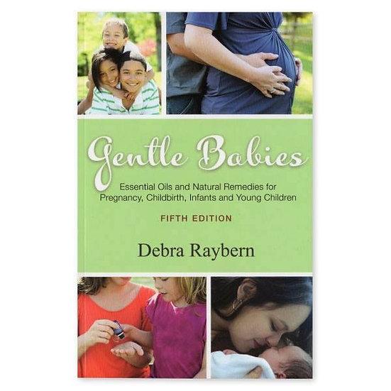 Gentle Babies Book  by Debra Raybern