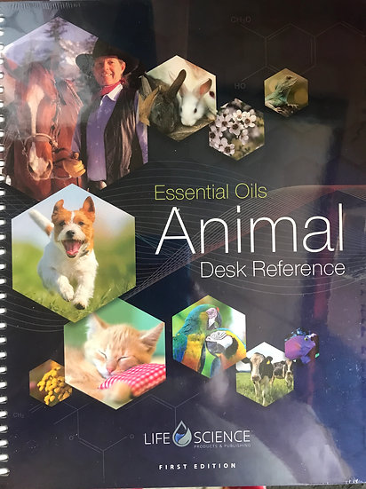 Essential Oils ANIMAL Desk Reference Edition 1