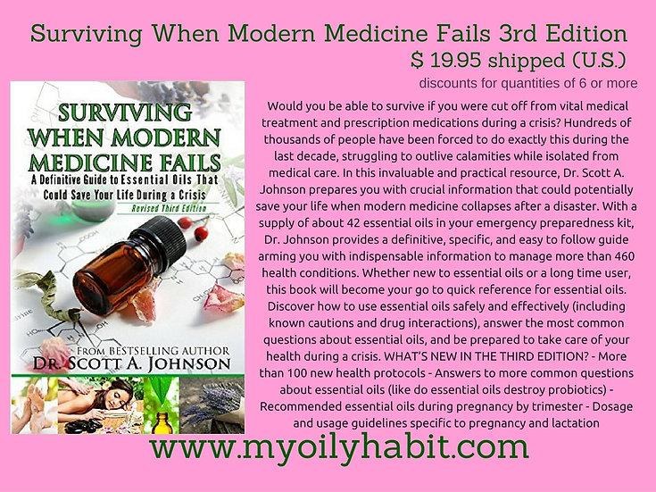 Surviving When Modern Medicine Fails 3rd Edition