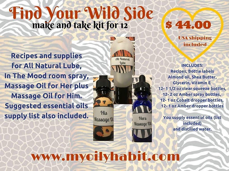 Find your Wild Side - Spice up your love life  (30 ml) - Make n Take Kit for 12