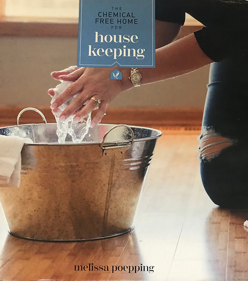 NEW EDITION ~ HOUSE KEEPING  - Chemical Free Home