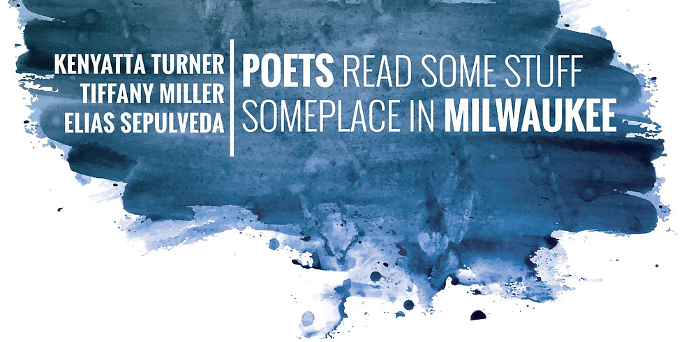 Poets Read Some Stuff Someplace in Milwaukee ft. Kenyatta Turner