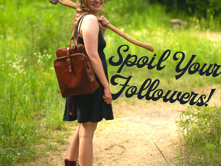 Spoil Your Followers, Increase Engagement, and Spend Less Time Online