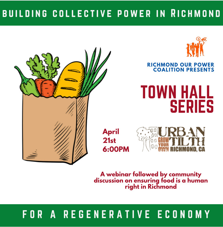 Richmond Our Power Coalition & Urban Tilth town hall series on April 21st
