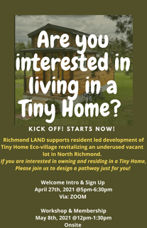 Are you interested in living in a Tiny Home? Join Richmond LAND for more information