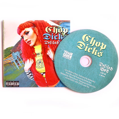 'Chop Dicks' Limited Edition Single CD