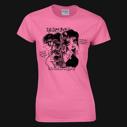 'Touch My Girls And There'll Be A Fight' Ladies Fit Tee