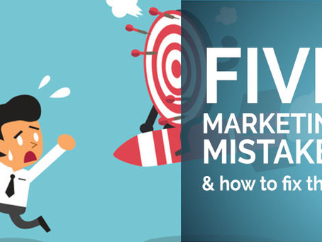 5 Marketing Mistakes and How to Fix Them