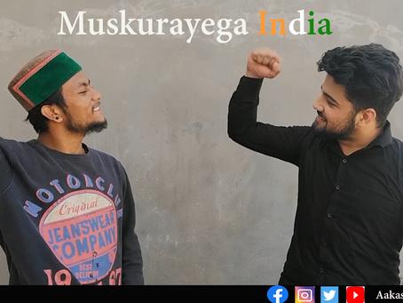 Muskurayega India   #INDIAFightAgainstCorona