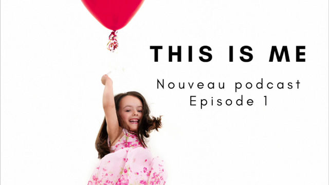 This is me - Episode 1