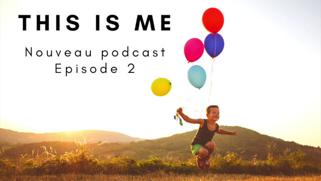 This is me - Episode 2