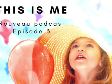 This is me - Episode 3