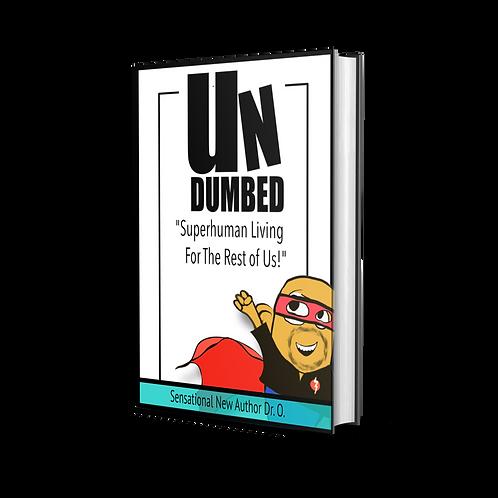 UnDumbed [Audio Book]