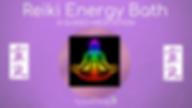 Copy of Copy of Reiki Energy Bath Medita