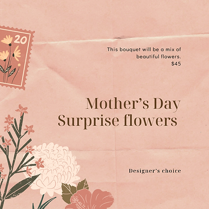 Mother's Day Surprise Flowers