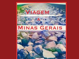 Lançamento do livro VIAGEM A MINAS GERAIS