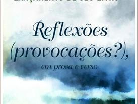 Lançamento do livro REFLEXÕES (PROVOCAÇÕES), EM PROSA E VERSO (Pedro Borges)