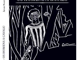Livro OS HOMENS A CAVALO (Álvaro Nascimento)