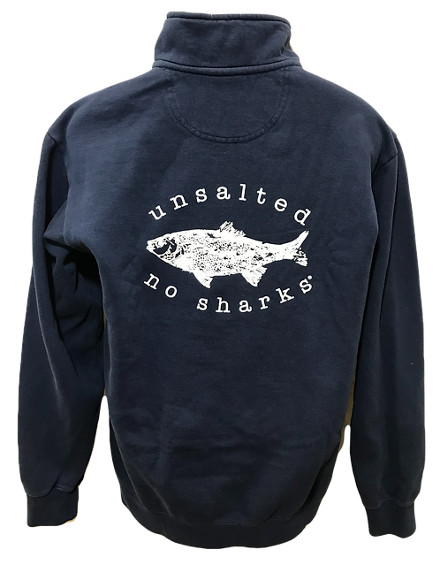 Unsalted No Sharks Gear S, M, LG, XLG Quarter Zip Sweatshirt