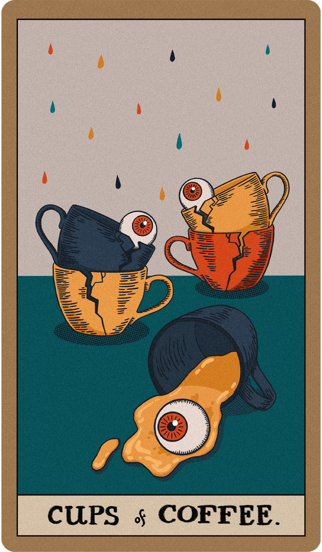 Cups of Coffee.