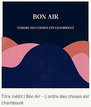 BON AIR - L'ordre des choses est chambou