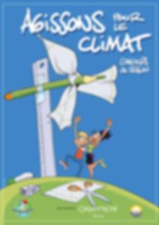 Affiche Agissons pour le climat, concours de dessin organisé par J'aime ma planète, avec le soutien de Caran d'Ache & SIG, réalisée par Eric Buche, 2016