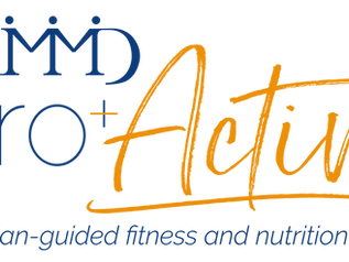 Introducing Pro+Active Fitness and Wellness by CMMD and Associates