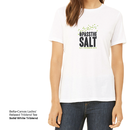 Ladies' #PasstheSALT Relaxed Triblend Tee
