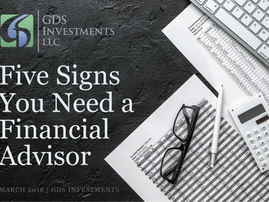 Five Signs You Need a Financial Advisor