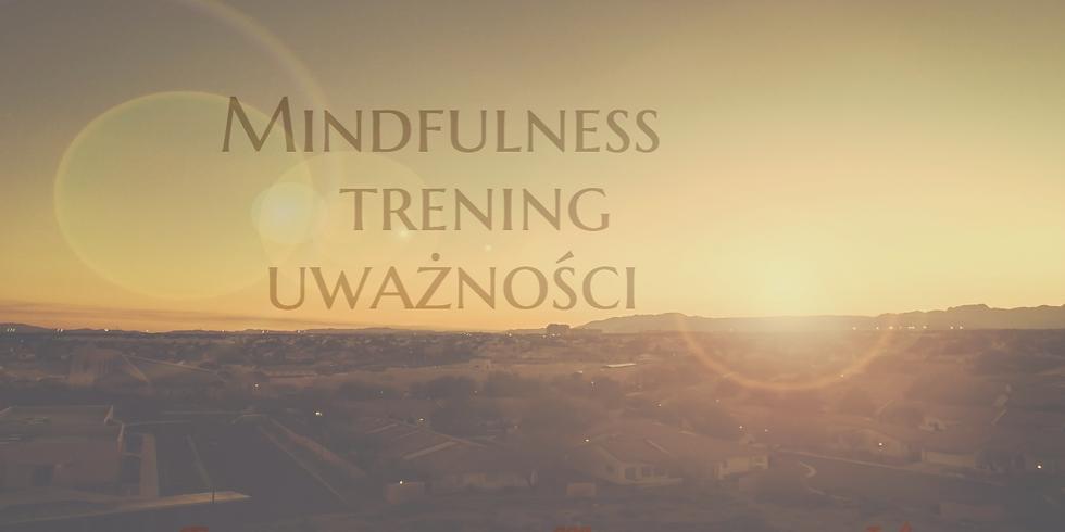 TRENING MINDFULNESS