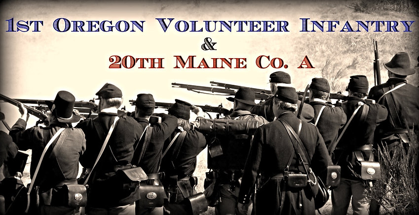 Civil War Reenacting, 1st Oregon Volunteer Infantry, 20th Maine Compay A