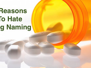 6 Reasons To Hate Drug Naming