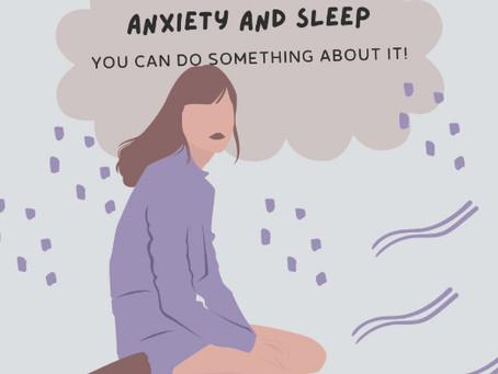 Feeling anxious and having trouble sleeping?